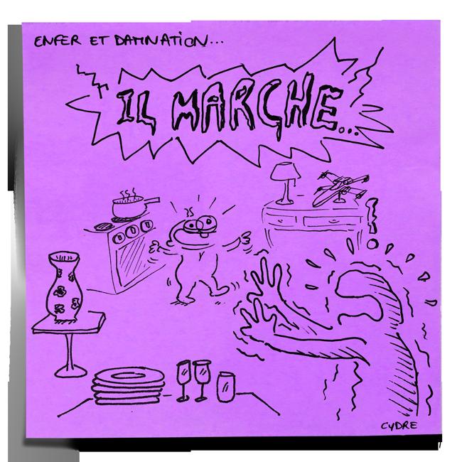 """Il marche !"" - Surtout reste où tu es ! / Cydre - jedressemongamin.com"